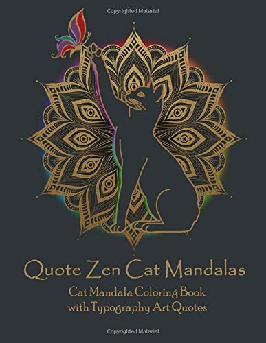 Quote Zen Cat Mandalas Cat Mandala Coloring Book with Typography Art Quotes