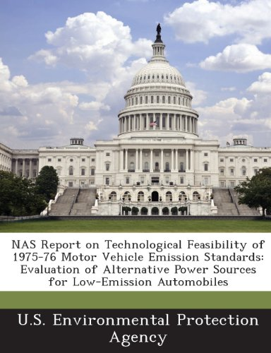 NAS Report on Technological Feasibility of 1975-76 Motor Vehicle Emission Standards: Evaluation of Alternative Power Sources for Low-Emission Automobi