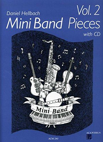 Mini Band Pieces 2–arrangiate per Ensemble [Note musicali/holzweißig] Compositore: Hell Bach Daniel
