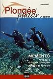 Plongée Plaisir Memento Niveau 4