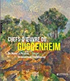 Chefs d'oeuvre du Guggenheim. De Manet à Picasso, la collection Thannhauser
