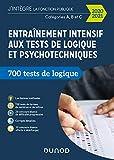Entraînement intensif aux tests de logique et psychotechniques - 700 tests de logique + 20 concours blancs
