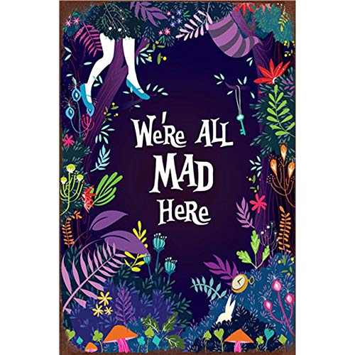 Vintage Tin Signs Outdoor Wall Plaques Art Wall Decor Iron Paintings Garage Decor We're All Mad Here 20X30Cm