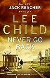 Never Go Back - (Jack Reacher 18) - Bantam - 25/03/2014