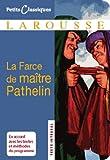 La farce de maître Pathelin (Petits Classiques Larousse t. 59)