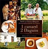 1 canard, 2 Daguin - Recettes et dialogue autour du canard
