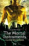 The Mortal Instruments - La Cité des Ténèbres (1)