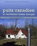 Puits canadien et ventilation basse énergie - Principe et réalisation