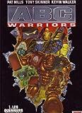 ABC Warriors, Tome 1 - Les guerriers du Khaos