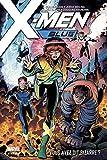 X-Men Blue T01 - Vous avez dit bizarre ?
