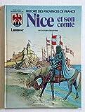 Histoire des provinces de France en bandes dessinées - Tome 2, Nice et son comté