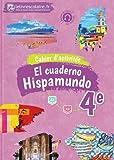 Espagnol 4e Hispamundo - Cahier d'activités
