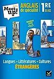 Let's Meet up ! Anglais LLCE 1re Éd. 2019 - Livre élève
