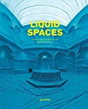Liquid Spaces - Scenography, Installations and Spatial Experiences by Unknown(2015-04-21) - Gestalten - 01/01/2015