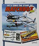 1973 - 2010 The Story of Matchbox Kits by Jean-Christophe Carbonel (2011-08-01) - Casemate Publishers - 01/08/2011
