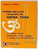 Pratique des poses renversées du hatha-yoga