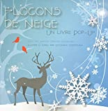 Flocons de neige - Pop-Up - Thomas Jeunesse - 15/11/2012