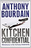 Kitchen Confidential by Anthony Bourdain (3-Feb-2001) Paperback