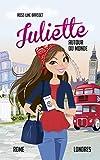 Juliette autour du monde T04 - Juliette à Rome et à Londres