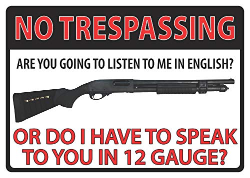 "River's Edge Products 16"" No Trespassing 12 Gauge Tin Sign"