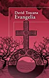 Evangelia / David Toscana.