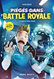Piégé dans Battle Royale T01 Clash à Fatal Fields (1)