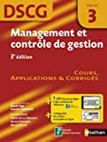 Management et contrôle de gestion - DSCG 3 - Manuel, applications et corrigés