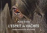 L'Esprit des Vaches - Communication Intuitive