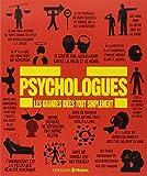 Psychologues - Les grandes idées tout simplement
