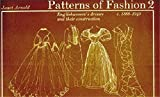 Patterns of Fashion 2: 1860 - 1940