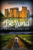 Free eBook - Beyond the Fortuneteller s Tent