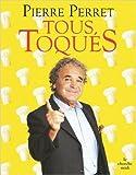Tous toqués (Anglais) de Pierre PERRET ( 10 novembre 2010 )