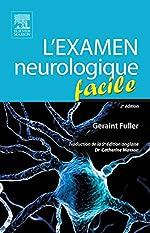 L'examen neurologique facile de Geraint Fuller
