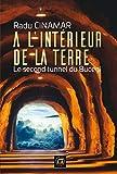 A l'intérieur de la Terre - Le second tunnel - Format Kindle - 9782362770463 - 15,99 €