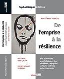 De l'emprise à la résilience. Les traitements psychologiques des violences conjugales - Auteurs, victimes, enfants exposés
