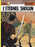 Lefranc, Tome 23 - L'éternel Shogun