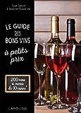 Le guide des bons vins à petits prix