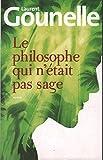 Le philosophe qui n'était pas sage - 01/01/2012