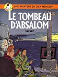 Dick Hérisson, tome 7 - Le Tombeau d'Absalom