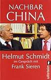 Nachbar China - Hemut Schmidt im Gespräch mit Frank Sieren