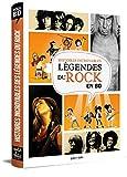Histoires incroyables Légendes du rock en BD