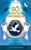 SÔ, sceaux de vie universelle - Manuel d'utilisation et d'intégration