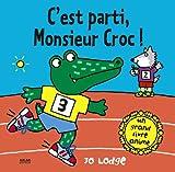 Cest parti, monsieur croc?