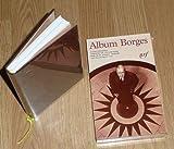 Album Jorge Luis Borges (Bibliothèque de la Pléiade)
