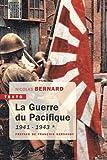 La guerre du Pacifique - Tome 1, 1941-1943