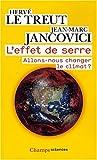 L'effet de serre - Allons-nous changer le climat ?