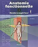 Anatomie fonctionnelle 1 - Membres supérieurs. Physiologie de l'appareil locomoteur
