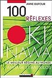 100 Réflexes Okinawa - Antiâge et antikilos