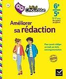 Mini Chouette Améliorer sa rédaction 6e/ 5e - Cahier de soutien en français (cycle 3 vers cycle 4)