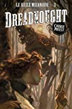 LE SIECLE MECANIQUE T03 - DREADNOUGHT de Cherie Priest (16 octobre 2013) Broché - 16/10/2013